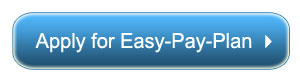 Click here to apply for an Easy-Pay-Plan